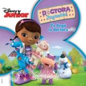 Doctora Juguetes: Ya Llegó la Doctora