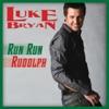 Run Run Rudolph Single