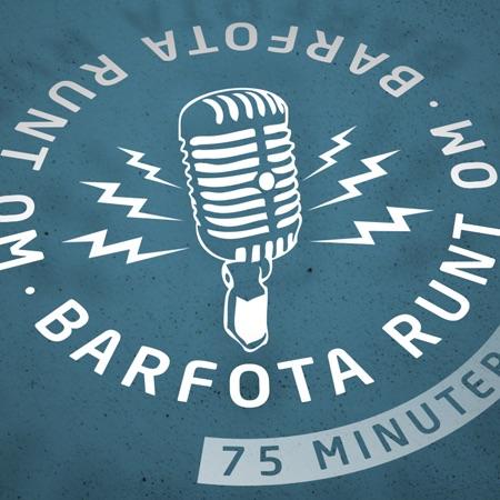 Barfota Runt Om » Podcast