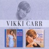 It Must Be Him / The Way of Toda, Vikki Carr
