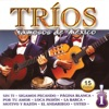 Trios Famosos De México Vol. 1 - 15 Éxitos, Los 3 de Mexico