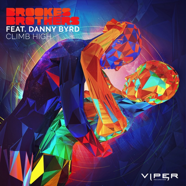 Climb High (feat. Danny Byrd) - Brookes Brothers