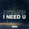 I Need U (Extended Mix)