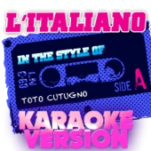 L'italiano (In the Style of Toto Cutugno) [Karaoke Version]