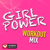 Girl Power Workout Mix (60 Min Non-Stop Workout Mix) [130 BPM]