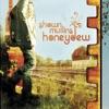 Honeydew, Shawn Mullins