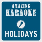 Holidays (Radio Edit) [Karaoke Version] [Originally Performed By Remady & Manu-L]