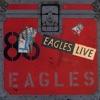 Eagles Live, Eagles