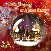 Let's Jingle at X'mas Party