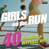 Girls on the Run - 40 Running & Workout Hits (Unmixed Workout Music Ideal for Gym, Jogging, Running, Cycling, Cardio and Fitness), Power Music Workout