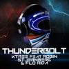 Thunderbolt (feat. Robin Stjernberg & Flo Rida) - EP
