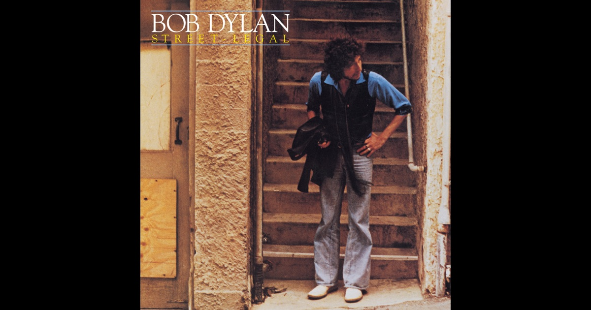 Bob Dylan  StreetLegal  Amazoncom Music
