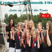 Deutsche Volksmusik Hits - Lieder von, für und über Kinder, Vol. 2