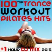 100 Top Trance Workout Pilates Hits + 1 Hour DJ Mix 2015 - Workout Trance