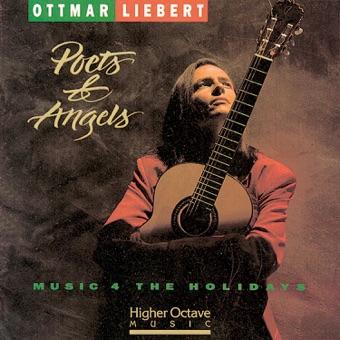 Poets & Angels – Music 4 the Holidays – Ottmar Liebert