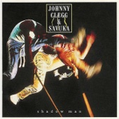 Shadow Man - Johnny Clegg & Savuka