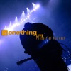Pursuit of the Holy, Onething Live