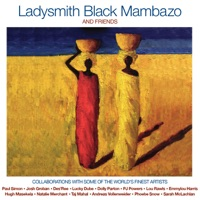 Ladysmith Black Mambazo - World in Union (feat. PJ Powers)