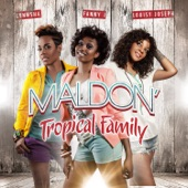 Maldon (Tropical Family) [Radio Edit] - Single