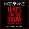 That s How You Know feat Kid Ink Bebe Rexha Remixes Single