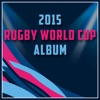 The Ultimate 2015 Rugby World Cup Album