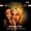 Mera Rang De Basanti A Tribute to Bhagat Singh Single