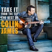Take It from the Top - Best of Colin James