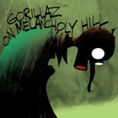 On Melancholy Hill - Gorillaz