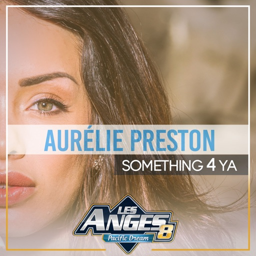 Aurélie Preston - Something 4 Ya