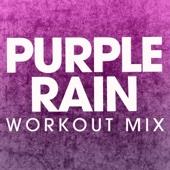 Purple Rain (Workout Mix)