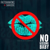 No Kissing Baby (feat. Sarkodie) - Patoranking
