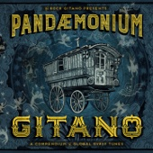 Rock Gitano: Pandemonium Gitano (A Compendium of Global Gypsy Tunes)