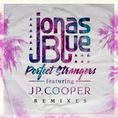 Perfect Strangers (feat. JP Cooper) [Pedro Carrilho Remix]