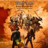 Braver Than We Are (Bonus Version), Meat Loaf