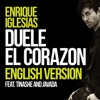 DUELE EL CORAZON (English Version) [feat. Tinashe & Javada] - Single, Enrique Iglesias