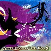 After Dinner Cafè, Vol. 9 (Intense Chillout Mix) - Various Artists