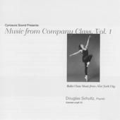 Ballet Class Music from New York City: Music from Company Class, Vol. 1