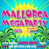 Mallorca Megaparty 2016 powered by Xtreme Sound