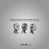 Creators & Machines, Vol. 3 - Various Artists