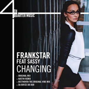 Frankstar, Sassy - Changing (Original Mix)