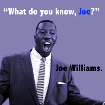 What Do You Know Joe? (with The Basie Orchestra) – Joe Williams