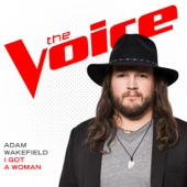 I Got a Woman (The Voice Performance) - Adam Wakefield
