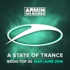 A State of Trance Radio Top 20 - May / June 2016 (Including Classic Bonus Track), Armin van Buuren