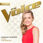 Hannah Huston - I Call the Shots (The Voice Performance) artwork