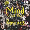 Mind (feat. Kai) [Remixes] - EP, Skrillex & Diplo