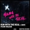 Run with the Real (feat. Davs)