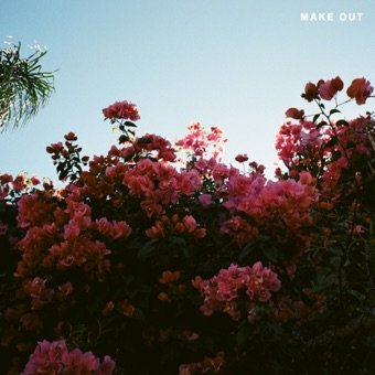 Make Out – EP