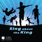 Sing About the King