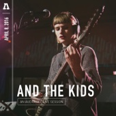 And the Kids on Audiotree Live