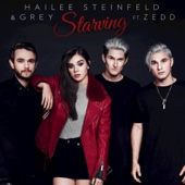 Hailee Steinfeld & Grey - Starving (feat. Zedd)  artwork